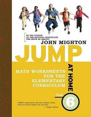 Jump at Home Grade 6: Math Worksheets for the Elementary Curriculum