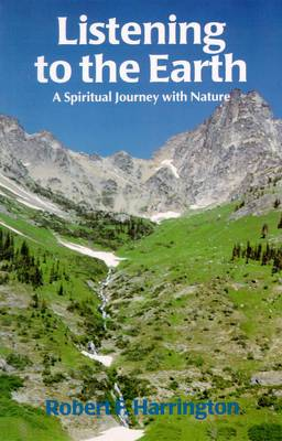 Listening to the Earth: A Spiritual Journey with Nature