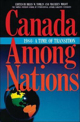 Canada Among Nations 1984: A Time of Transition