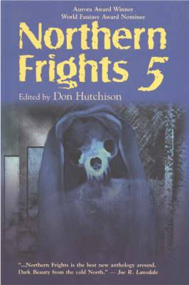 Northern Frights: v. 5