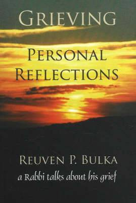 Grieving-- Personal Reflections