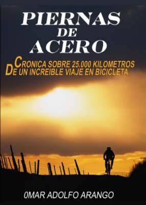 Piernas de Acero / Legs of Steel