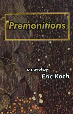 Premonitions: A Novel