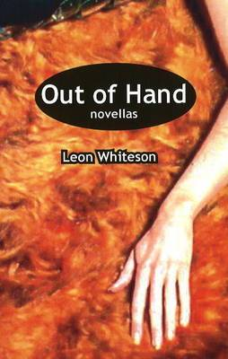 Out of Hand: Three Novellas