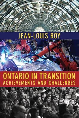 Ontario in Transition: Achievements and Challenges