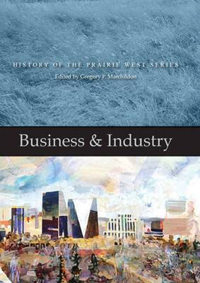 Business & Industry: History of the Prairie West Series 4
