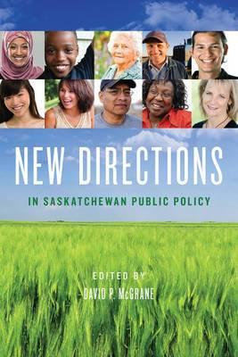 New Directions in Saskatchewan Public Policy