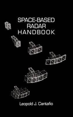 Space Based Radar Handbook