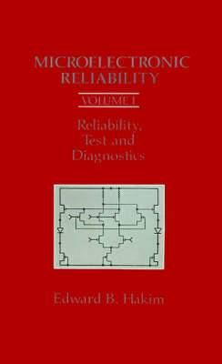 Microelectronic Reliability: v. 1: Reliability, Test and Diagnostics