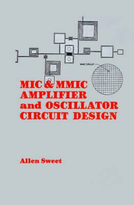 MIC and MMIC Amplifier and Oscillator Circuit Design