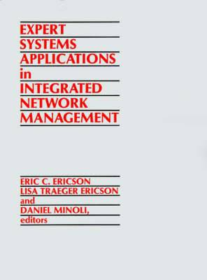 Expert Systems Applications in Integrated Network Management