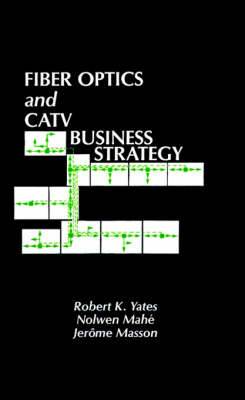 Fibre Optics and Cable Television Business Strategy