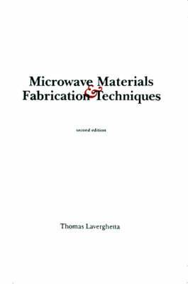 Microwave Materials and Fabrication Techniques