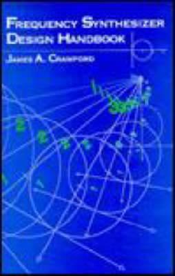 Frequency Synthesizer Design Handbook