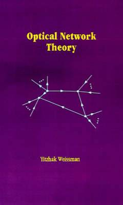 Optical Network Theory
