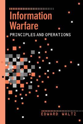 Information Warfare Principles and Operations