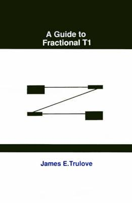 Guide to Fractional T-1