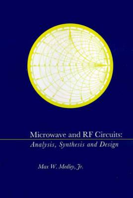 Microwave and RF Circuits: Analysis, Synthesis and Design