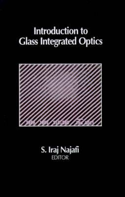 Introduction to Glass Integrated Optics