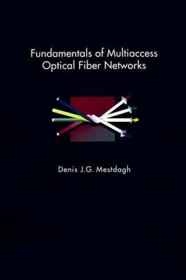 Fundamentals of Multiaccess Optical Fiber Networks