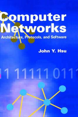 Computer Networks: Architecture, Protocols and Software
