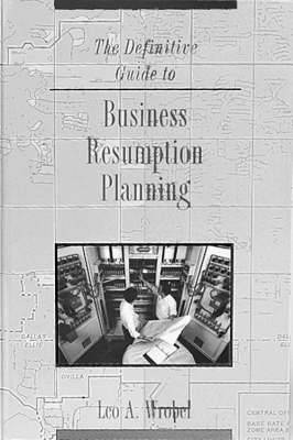 The Definitive Guide to Business Resumption Planning