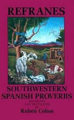 Refranes: Southwestern Spanish Proverbs