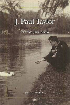 J Paul Taylor: The Man from Mesilla