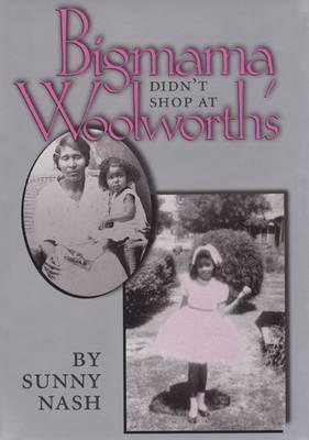 Bigmama Didn't Shop Woolworth'S