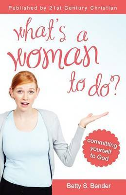 What's a Woman to Do