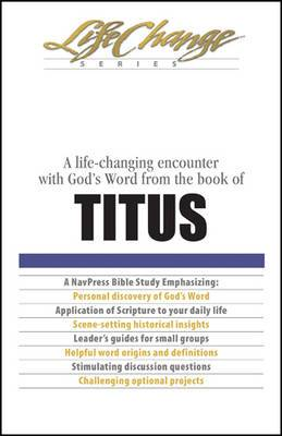 A Life-Changing Encounter with God's Word from the Book of Titus