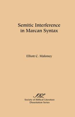 Semitic Interference in Marcan Syntax
