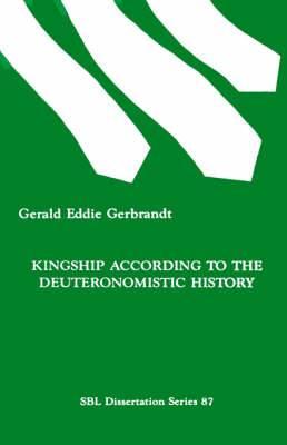 Kingship According to the Deuteronomistic History