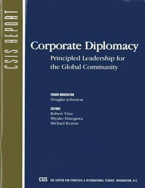 Corporate Diplomacy: Principled Leadership for the Global Community