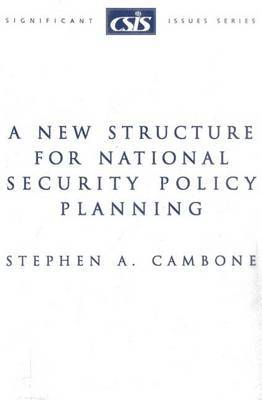 A New Structure for National Security Policy Planning