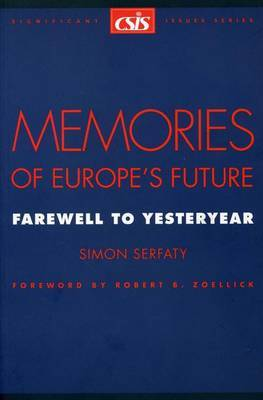 Memories of Europe's Future: Farewell to Yesteryear