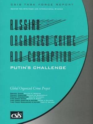 Russian Organized Crime and Corruption: Putin's Challenge