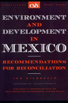 Environment Versus Development in Mexico: The Challenge of Industrialization