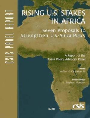 Rising U.S. Stakes in Africa: Seven Proposals to Strengthen U.S.-Africa Policy