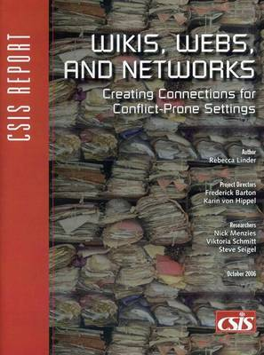 Wikis, Webs, and Networks: Creating Connections for Conflict-Prone Settings