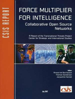 Force Multiplier for Intelligence: Collaborative Open Source Networks