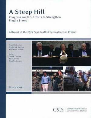 A Steep Hill: Congress and U.S. Efforts to Strengthen Fragile States