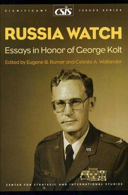 Russia Watch: Essays in Honor of George Kolt