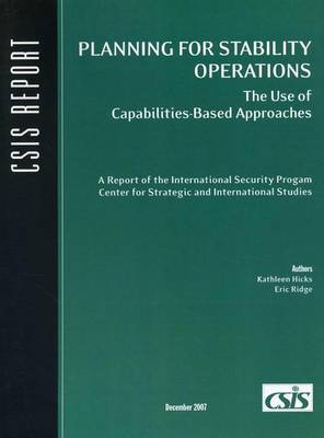 Planning for Stability Operations: The Use of Capabilities-Based Approaches