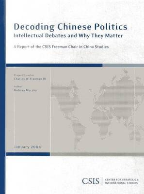 Decoding Chinese Politics: Intellectual Debates and Why They Matter