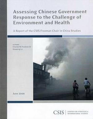 Assessing Chinese Government Response to the Challenge of Environment and Health