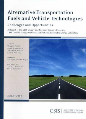 Alternative Transportation Fuels and Vehicle Technologies: Challenges and Opportunities