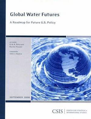 Global Water Futures: A Roadmap for Future U.S. Policy