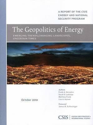 The Geopolitics of Energy: Emerging Trends, Changing Landscapes, Uncertain Times
