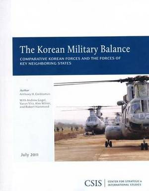 The Korean Military Balance: Comparative Korean Forces and the Forces of Key Neighboring States